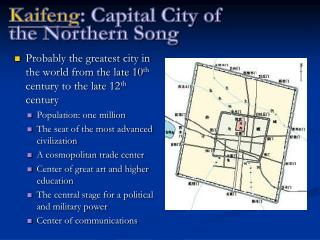 Kaifeng : Capital City of  the Northern Song