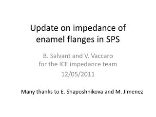 Update on impedance of  enamel flanges in SPS