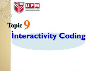 Interactivity Coding