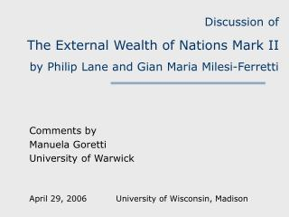 Discussion of The External Wealth of Nations Mark II by Philip Lane and Gian Maria Milesi-Ferretti