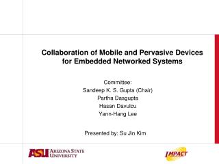 Collaboration of Mobile and Pervasive Devices for Embedded Networked Systems