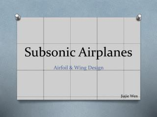 Subsonic Airplanes