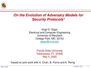 On the Evolution of Adversary Models for  Security Protocols*