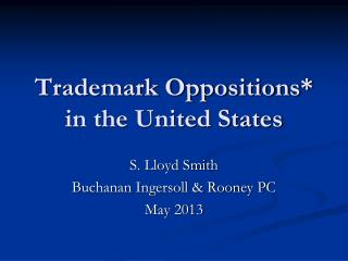 Trademark Oppositions* in the United States