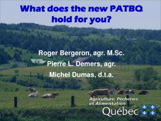 What does the new PATBQ hold for you?