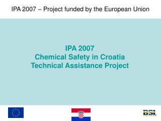 IPA 2007 – Project funded by the European Union