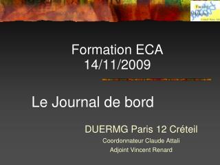 Formation ECA  14/11/2009