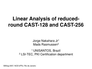 Linear Analysis of reduced-round CAST-128 and CAST-256