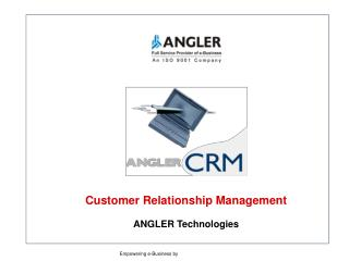 Customer Relationship Management ANGLER Technologies