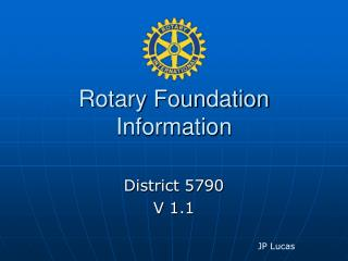 Rotary Foundation Information