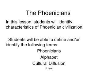 The Phoenicians