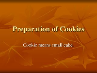 Preparation of Cookies