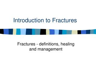 Introduction to Fractures