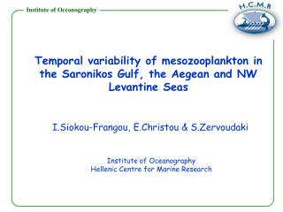 Temporal variability of mesozooplankton in the Saronikos Gulf, the Aegean and NW Levantine Seas