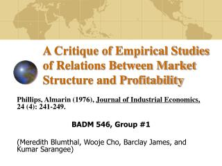 A Critique of Empirical Studies of Relations Between Market Structure and Profitability