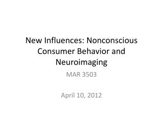 New Influences: Nonconscious Consumer Behavior and Neuroimaging