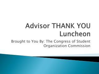 Advisor THANK YOU Luncheon