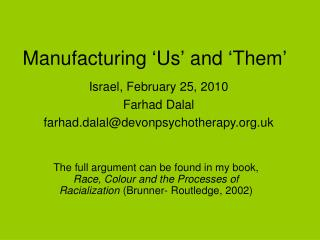 Manufacturing 'Us' and 'Them'