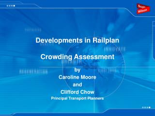Developments in Railplan Crowding Assessment