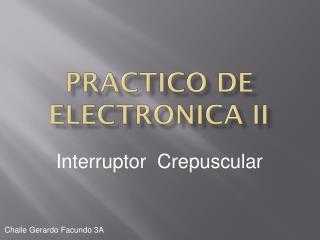 Practico de  Electronica  II