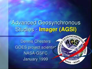 Advanced Geosynchronous Studies -  Imager (AGSI)