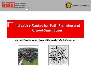Indicative Routes for Path Planning and Crowd Simulation