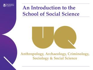 An Introduction to the School of Social Science