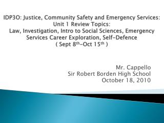 Mr. Cappello Sir Robert Borden High School October 18, 2010