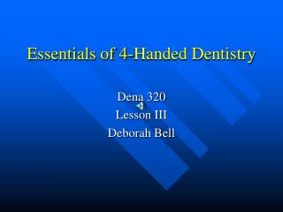 Essentials of 4-Handed Dentistry