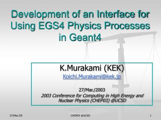 Development of an Interface for Using EGS4 Physics Processes  in Geant4