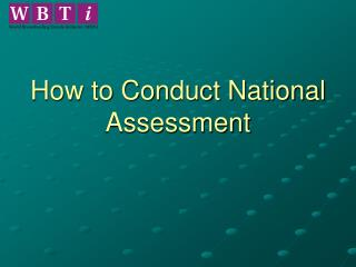 How to Conduct National Assessment