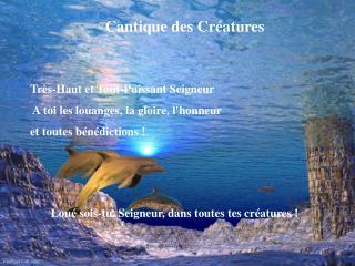 Cantique des Créatures