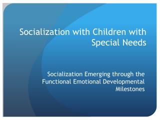 Socialization with Children with Special Needs