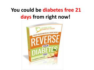 Reverse your diabetes today   diabetes symptoms -