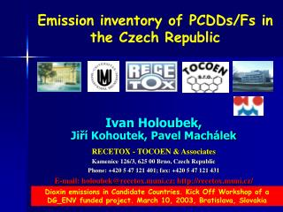 Emission inventory of PCDDs/Fs in the Czech Republic