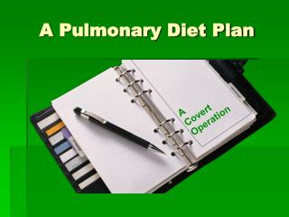 A  Pulmonary Diet Plan