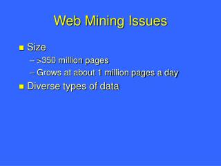 Web Mining Issues