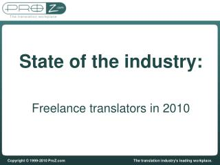 State of the industry: Freelance translators in 2010
