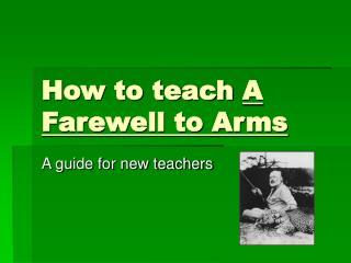 How to teach A Farewell to Arms