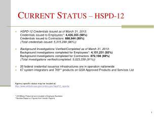 C URRENT  S TATUS – HSPD-12