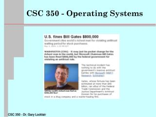 CSC 350 - Operating Systems