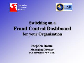 Switching on a  Fraud Control Dashboard for your Organisation