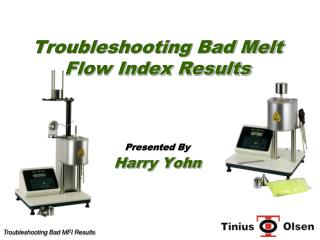 Troubleshooting Bad Melt Flow Index Results