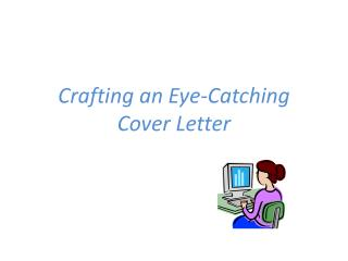 Crafting an Eye-Catching Cover Letter