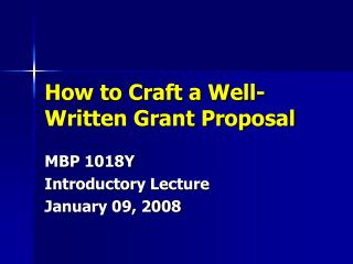 How to Craft a Well-Written Grant Proposal
