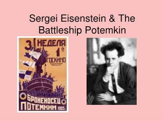 Sergei Eisenstein & The Battleship Potemkin