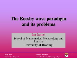 The Rossby wave paradigm and its problems
