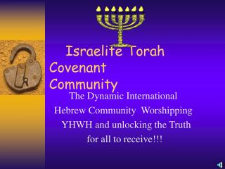 Israelite Torah Covenant         		 Community