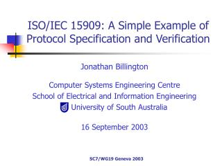 ISO/IEC 15909: A Simple Example of Protocol Specification and Verification