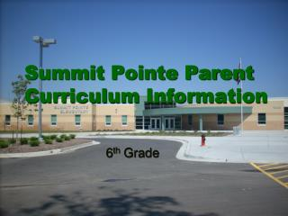 Summit Pointe Parent Curriculum Information